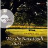 H�rbuch Cover: Wer die Nachtigall st�rt