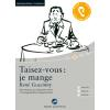 H�rbuch Cover: Taisez-vous : je mange