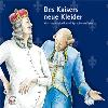 H�rbuch Cover: Des Kaisers neue Kleider