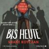 H�rbuch Cover: Bis heute
