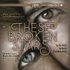 H�rbuch Cover: These Broken Stars - Lilac und Tarver