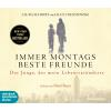H�rbuch Cover: Immer montags beste Freunde