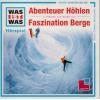 H�rbuch Cover: Abenteuer H�hlen / Faszination Berge
