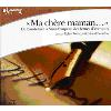 H�rbuch Cover: MA CH�RE MAMAN...