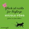 H�rbuch Cover: Gl�ck ist nichts f�r Feiglinge