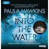 Hörbuch Cover: Into the Water - Traue keinem. Auch nicht dir selbst.