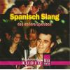 H�rbuch Cover: Spanisch Slang