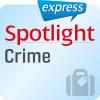 H�rbuch Cover: Spotlight express - Reisen - Kriminalit�t (Download)