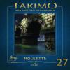 H�rbuch Cover: Takimo - 27 - Roulette (Download)