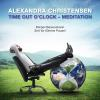H�rbuch Cover: Time out o'Clock - Meditation (Download)