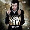 H�rbuch Cover: The Confessions of Dorian Gray, Series 1, 1: This World Our Hell (Unabridged) (Download)