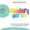 H�rbuch Cover: Buddhify Your Life (Download)
