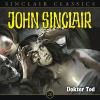 Hörbuch Cover: John Sinclair Classics, Folge 20: Doktor Tod (Download)