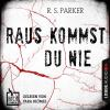 H�rbuch Cover: Hochspannung, Folge 2: Raus kommst du nie (Download)