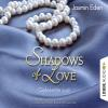 H�rbuch Cover: Shadows of Love, Folge 2: Gefesselte Lust (Download)