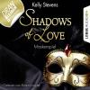 H�rbuch Cover: Shadows of Love, Folge 5: Maskenspiel (Download)