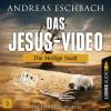 H�rbuch Cover: Das Jesus-Video, Folge 2: Die heilige Stadt (Download)