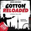 H�rbuch Cover: Cotton Reloaded, Folge 44: Vienna Calling (Download)