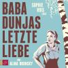 H�rbuch Cover: Baba Dunjas letzte Liebe (Download)