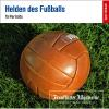 H�rbuch Cover: Helden des Fu�balls (Download)