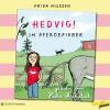 H�rbuch Cover: Hedvig!, Im Pferdefieber (Ungek�rzt) (Download)