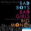 H�rbuch Cover: Bad Boys, Bad Girls, Big Money (Download)