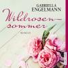 H�rbuch Cover: Wildrosensommer (Download)