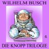 H�rbuch Cover: Die Knopp Trilogie (Download)